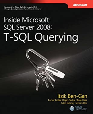 Inside Microsoft SQL Server 2008: T-SQL Querying 9780735626034