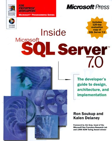 Inside Microsoft SQL Server 7.0 [With *] 9780735605176