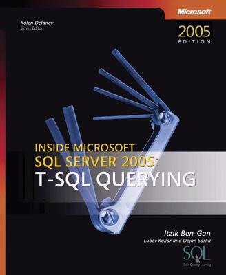 Inside Microsoft SQL Server(tm) 2005: T-SQL Querying 9780735623132