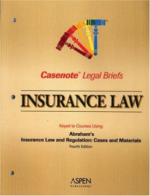 Insurance Law: Keyed to Courses Using Abraham's Insurance Law and Regulation: Cases and Materials 9780735558328