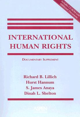 International Human Rights: Documentary Supplement [With CDROM] 9780735561342