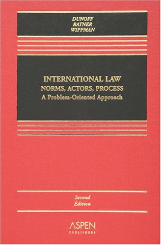 International Law Norms, Actors, Process: A Problem-Oriented Approach 9780735557345