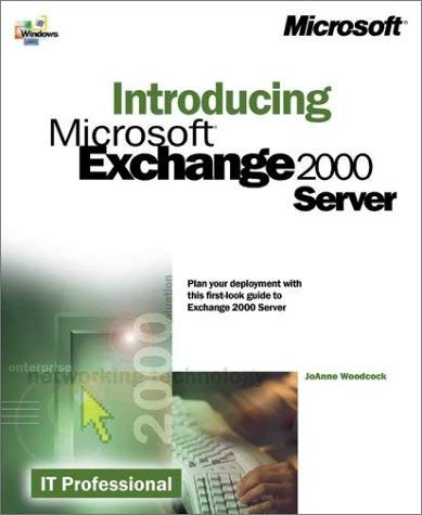 Introducing Microsoft Exchange 2000 Server 9780735609600