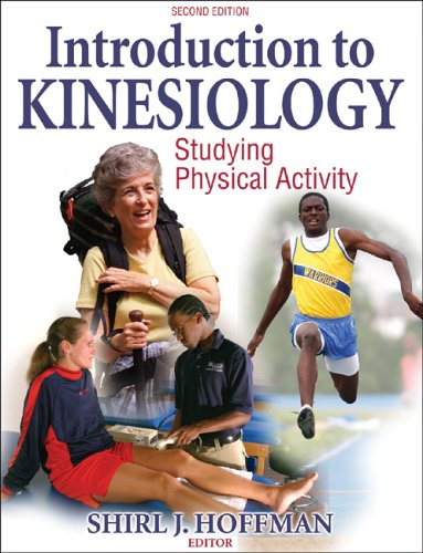 Introduction to Kinesiology: Studying Physical Activity - 2nd Ed 9780736055895
