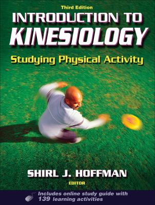 Introduction to Kinesiology: Studying Physical Activity [With Access Code]