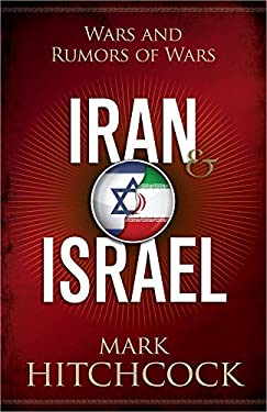 Iran and Israel: Wars and Rumors of Wars 9780736953344