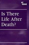 Is There Life After Death? 9780737724073