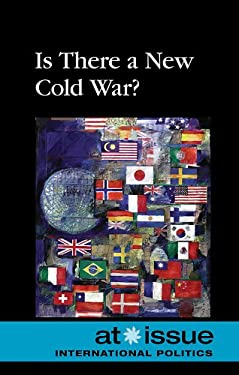 Is There a New Cold War? 9780737746594