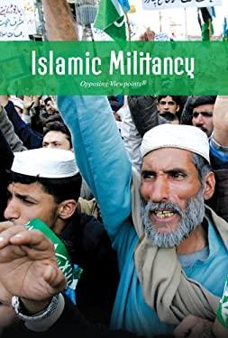 Islamic Militancy 9780737742169