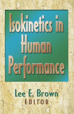 Isokinetics in Human Performance 9780736000055