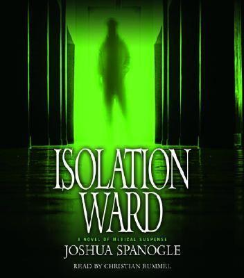 Isolation Ward 9780739324349