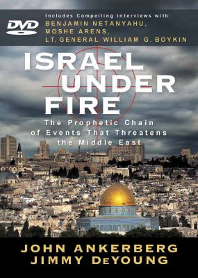 Israel Under Fire: The Prophetic Chain of Events That Threatens the Middle East 9780736925853