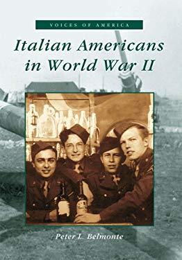 Italian-Americans in WW II 9780738519074