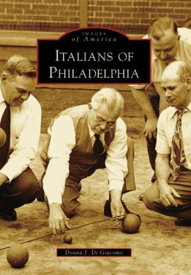 Italians of Philadelphia 9780738550206