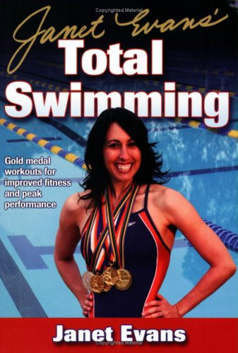 Janet Evans' Total Swimming 9780736068482