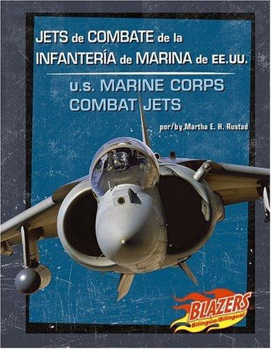 Jets de Combate de La Infanteria de Marina de Ee.Uu./U.S. Marine Corps Combat Jets 9780736877428