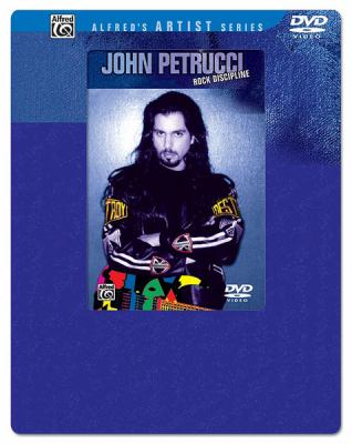 John Petrucci -- Rock Discipline: DVD with Overpack 9780739042670