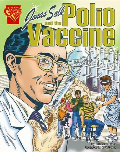 Jonas Salk and the Polio Vaccine
