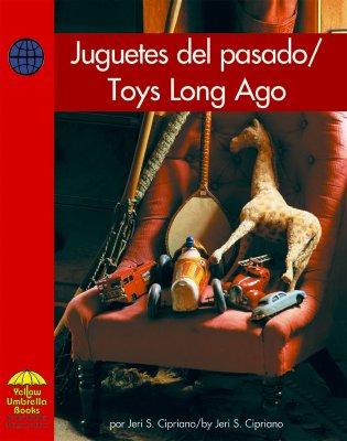 Jugetes del Pasado/Toys Long Ago 9780736860239