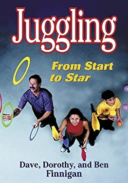 Juggling: From Start to Star 9780736037501