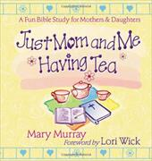 Just Mom and Me Having Tea 2680734