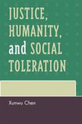 Justice, Humanity, and Social Toleration 9780739122440