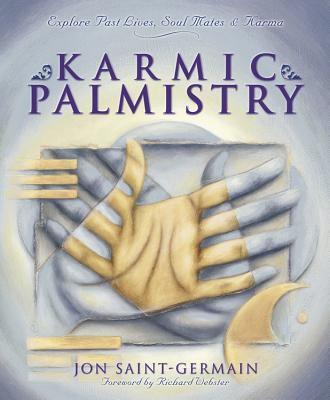 Karmic Palmistry: Explore Past Lives, Soul Mates, & Karma 9780738703176
