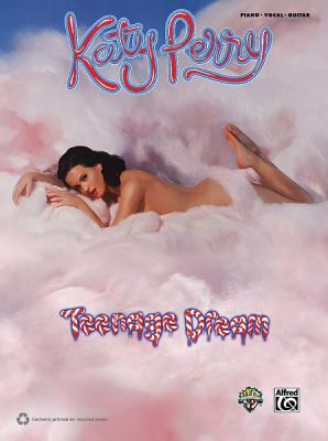 Katy Perry: Teenage Dream: Piano/Vocal/Guitar 9780739075944