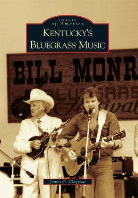 Kentucky's Bluegrass Music 9780738585611