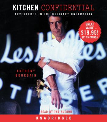 Kitchen Confidential: Adventures in the Culinary Underbelly 9780739332351