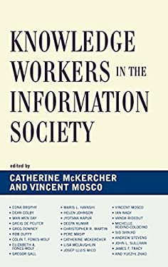 Knowledge Workers in the Information Society 9780739117804