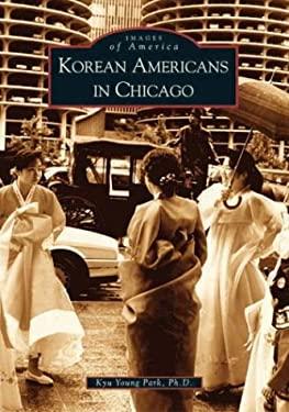Korean Americans in Chicago 9780738531878