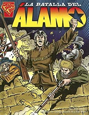 La Batalla del Alamo 9780736860567