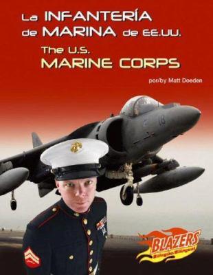La Infanteria de Marina de Ee.Uu./The U.S. Marine Corps 9780736877442