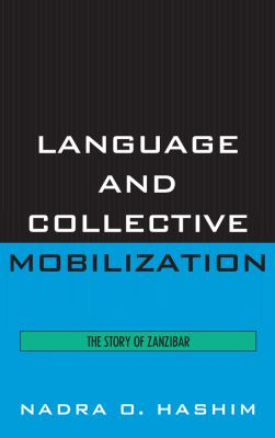 Language and Collective Mobilization 9780739122112