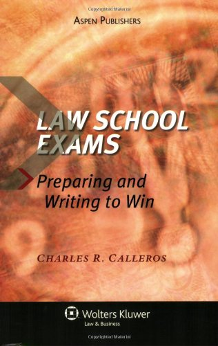 Law School Exams: Preparing and Writing to Win 9780735563568