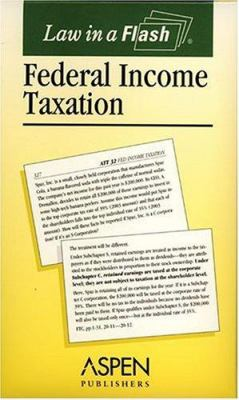 Law in a Flash Cards: Federal Income Taxation 9780735540057