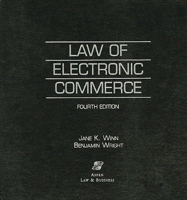 Law of Electronic Commerce 9780735516489