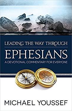Leading the Way Through Ephesians 9780736951623