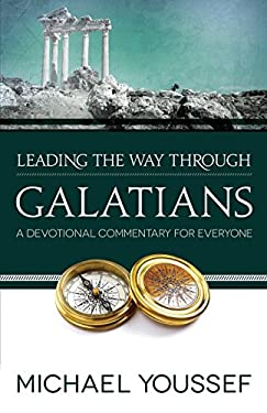 Leading the Way Through Galatians: A Devotional Commentary for Everyone 9780736951661