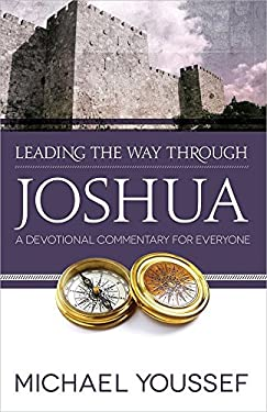 Leading the Way Through Joshua: A Devotional Commentary for Everyone 9780736951685