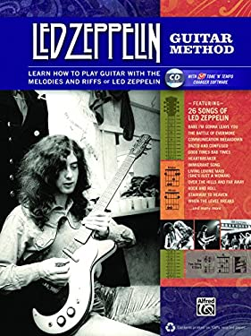 Led Zeppelin Guitar Method: Immerse Yourself in the Music and Mythology of Led Zeppelin as You Learn to Play Guitar [With CD (Audio)] 9780739063545