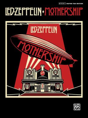 Led Zeppelin: Mothership: Authentic Guitar Tab Edition 9780739053171