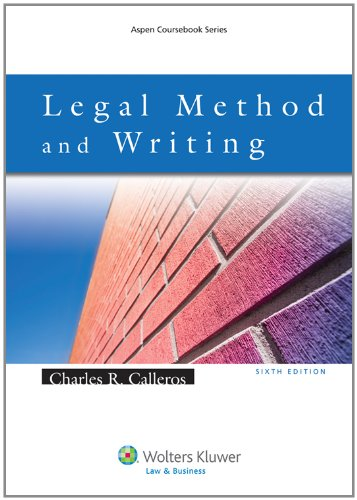 Legal Method & Writing, Sixth Edition 9780735585126