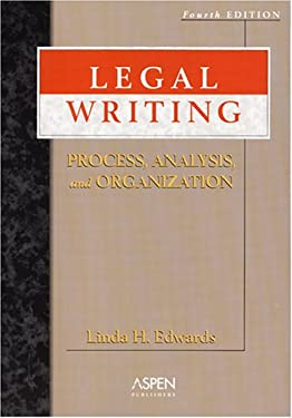 Legal Writing: Process, Analysis, and Organization 9780735556560