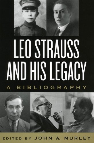 Leo Strauss & His Legacy 9780739106167