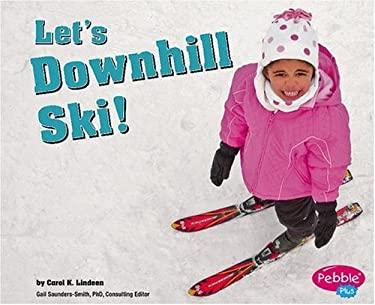 Let's Downhill Ski! 9780736863599