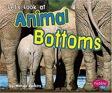 Let's Look at Animal Bottoms 9780736867153