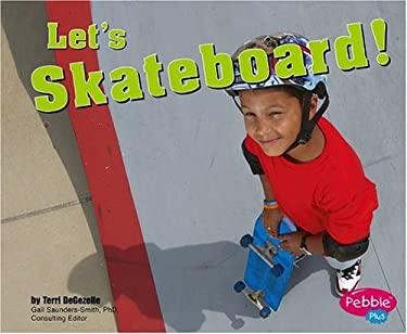 Let's Skateboard! 9780736853651
