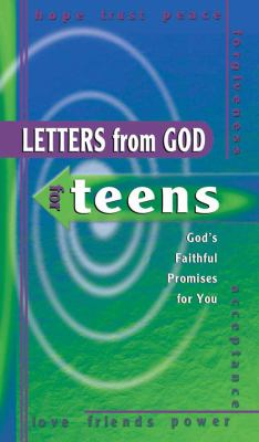 Letters from God for Teens: God's Faithful Promises for You